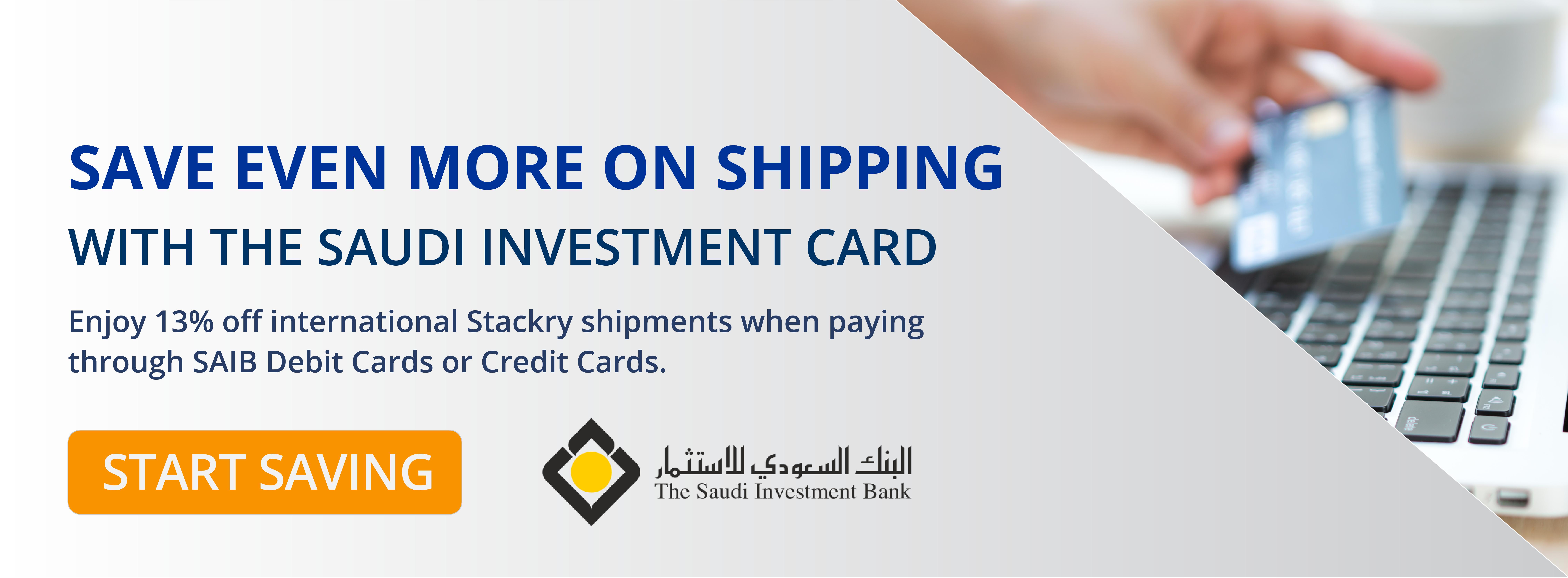 Enjoy 13% off international Stackry shipments when paying through SAIB Debit Cards or Credit Cards. Start Saving!